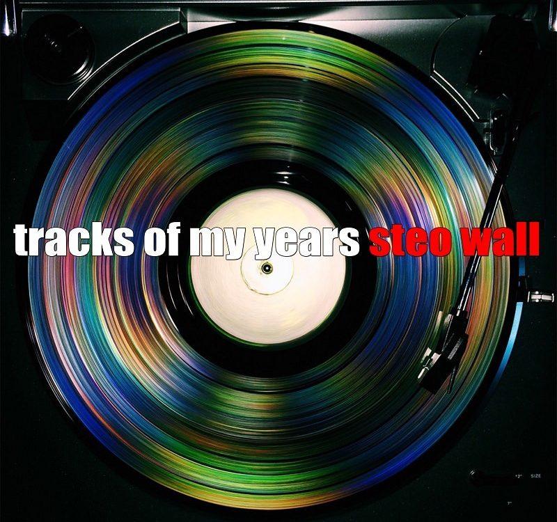 70138fc142ab Tracks Of My Years  Steo Wall